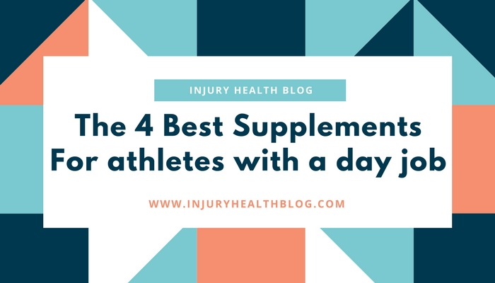 4 best supplements for athletes with a day job